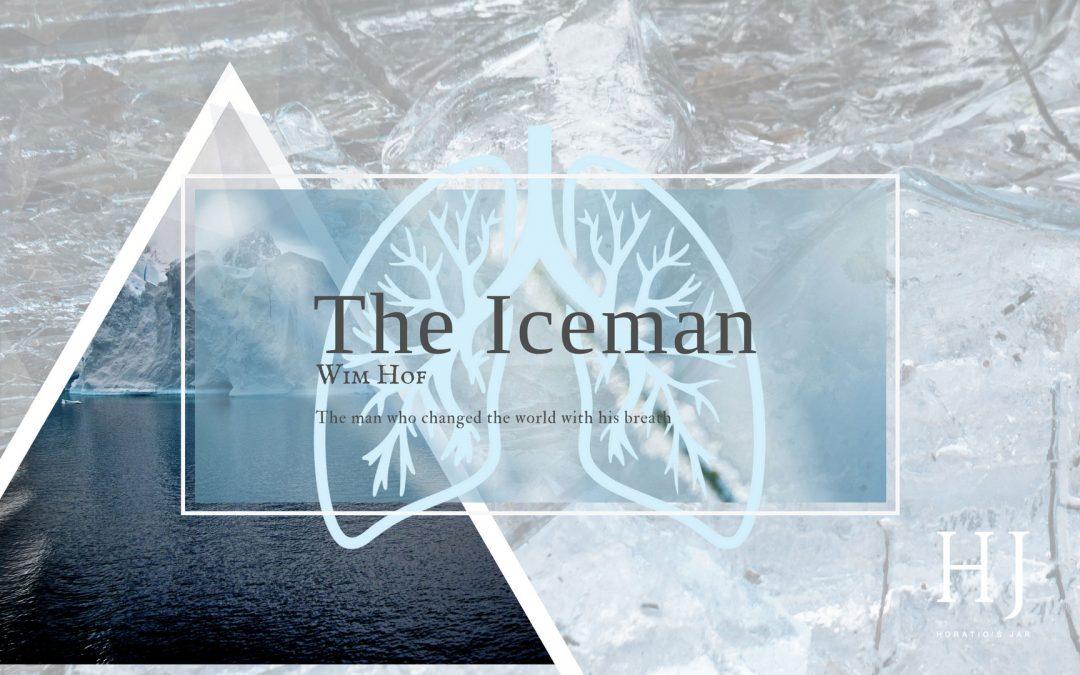 The Iceman – Wim Hof