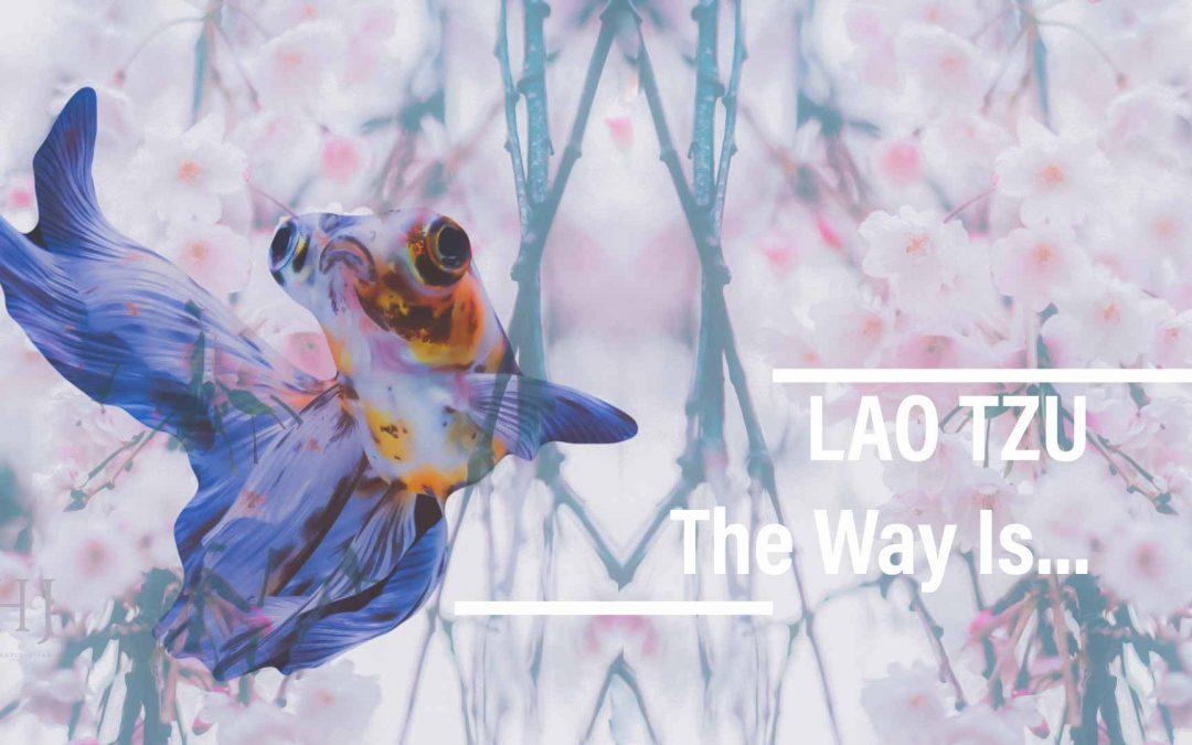 Lao Tzu – Tao 8